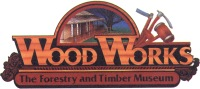 WoodWorks Forestry and Timber Museum